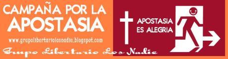 CAMPAÑA APOSTASÍA